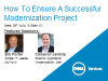 How To Ensure A Successful Modernization Project