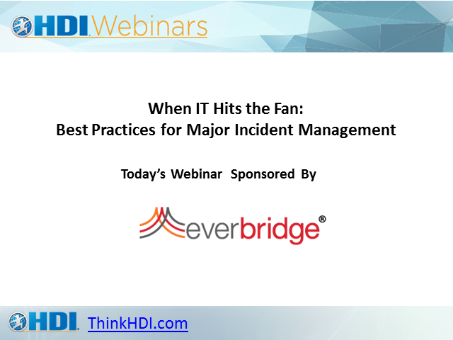 When IT Hits the Fan: Best Practices for Major Incident Management
