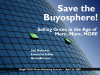 Save the Buyosphere! Selling Green in the Age of More, More, MORE