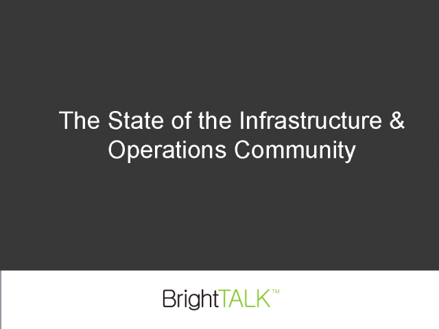 The State of the IT Infrastructure Community