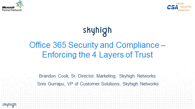 Office 365 Security and Compliance – Enforcing the 4 Layers of Trust