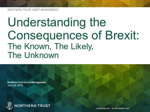 Understanding the Consequences of Brexit: The Known, The Likely and The Unknown