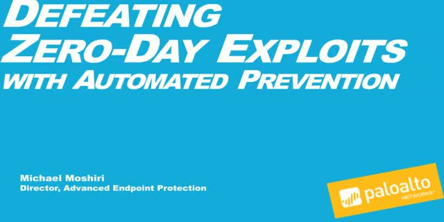 Prevention Week Part 2: Defeat Zero-Day Exploits by Automating Prevention
