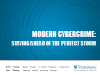 Modern Cybercrime: Staying Ahead of the Perfect Storm