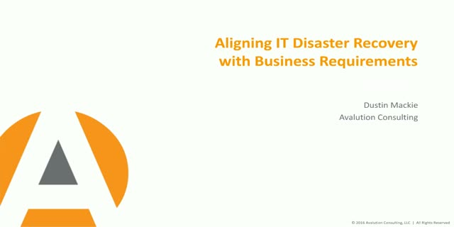 Aligning IT Disaster Recovery with Business Requirements