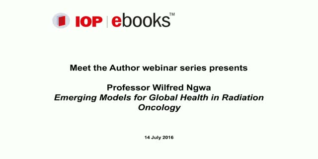 IOP ebooks - meet the author Wilfred Ngwa