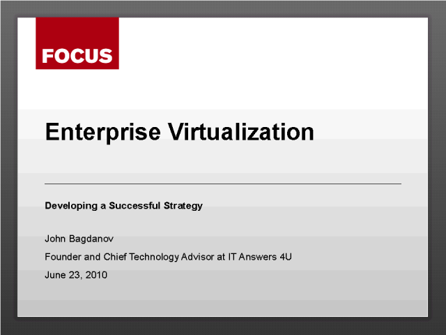 Enterprise Virtualization: Developing a Successful Strategy