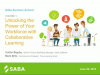 Course 1: Unlocking The Power of Your Workforce with Collaborative Learning