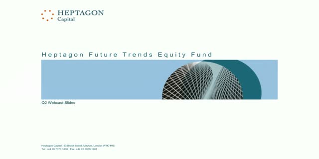 Heptagon Future Trends Equity Fund Q2 2016 Webcast