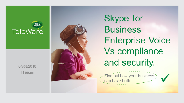 Skype for Business Enterprise Voice Vs compliance and security.