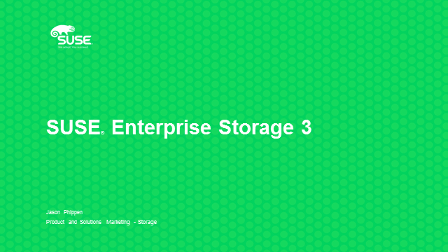 SUSE Enterprise Storage 3 - Based on the Jewel release of Ceph