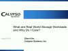 What are Real World Storage Workloads and Why Do I Care?