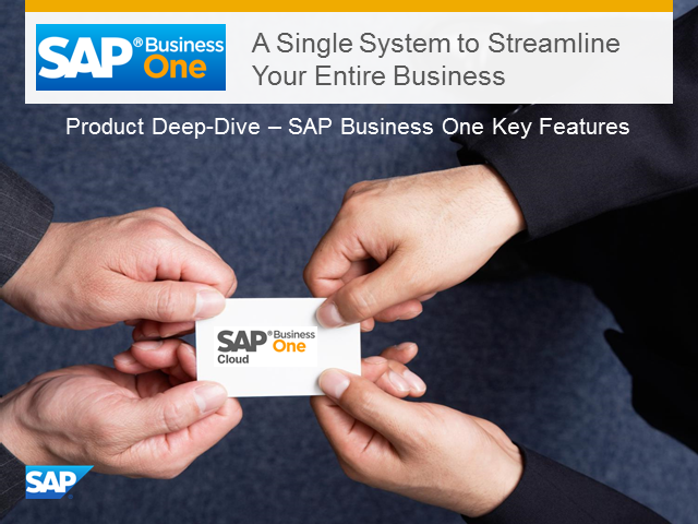 Deep Dive – SAP Business One Platform Key Features