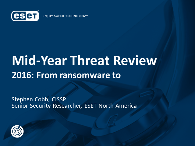 Webcast Mid Year Threat Review
