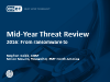 Webcast:  Mid-Year Threat Review