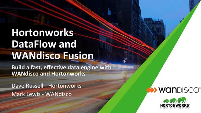 Build An Effective, Fast And Secure Data Engine With Hortonworks & WANdisco
