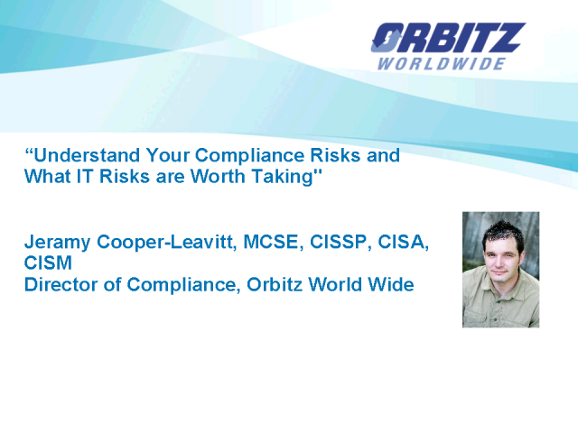 Understand Your Compliance Risks & What IT Risks Are Worth Taking
