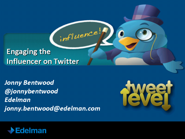 Engaging the Influencer on Twitter