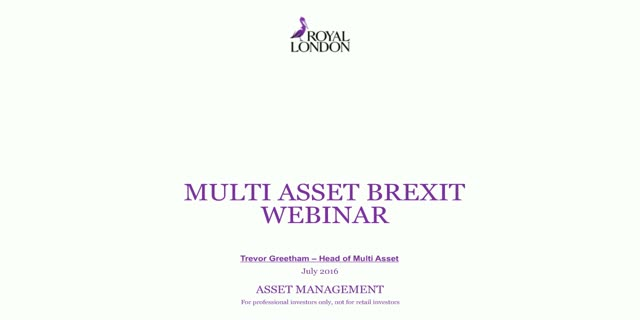 Multi asset post Brexit update