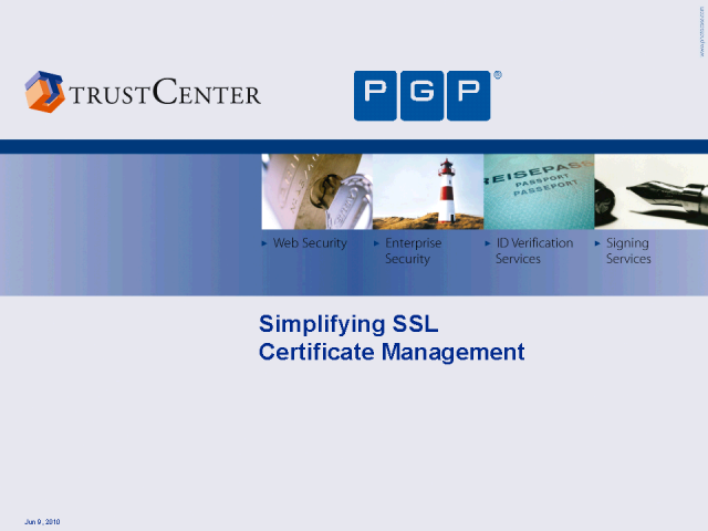 Introducing TC TrustCenter (A PGP Corporation Company)