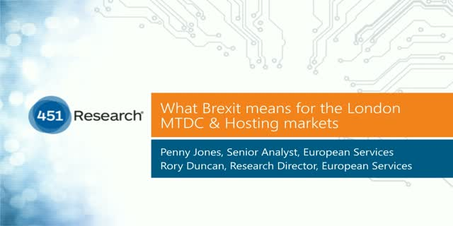 What the Brexit Means for the London Multi-tenant Datacenter and Hosting Markets