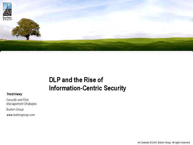 DLP and the Rise of Information-Centric Security