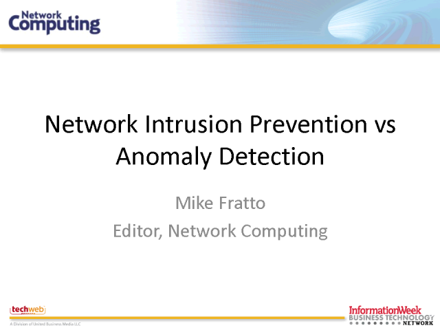 Network Intrusion Prevention vs. Anomaly Detection