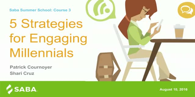 Course 3: 5 Strategies for Engaging Millennials  (That Don't Involve Office Perk