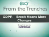 GDPR - Brexit Means More Changes
