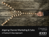 Aligning Channel Marketing & Sales - A Practical 5-Step Approach