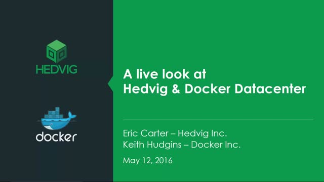 A live look at Hedvig and Docker Datacenter