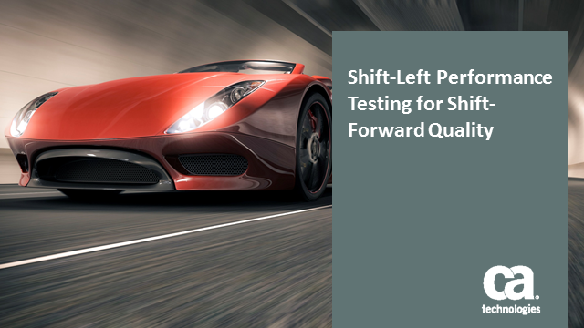Shift-Left Performance Testing for Shift-Forward Quality