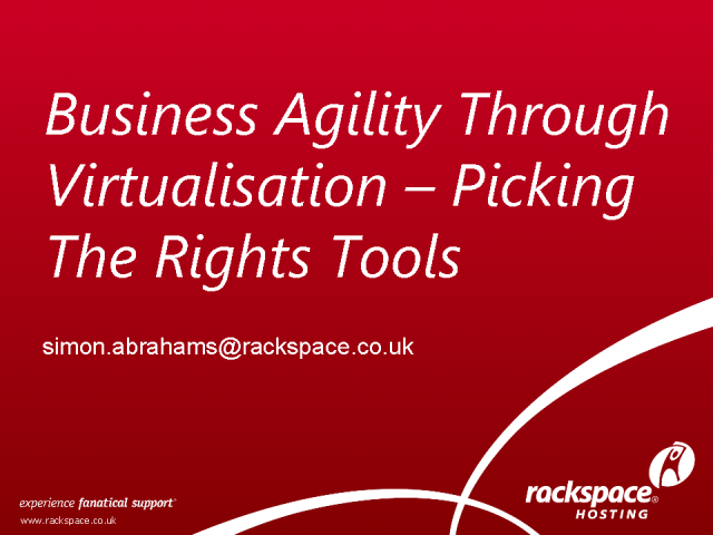Business Agility Through Virtualization: Picking The Right Tools