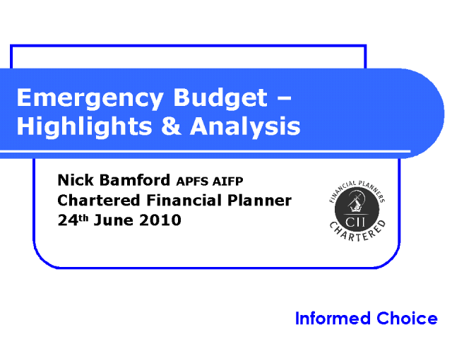 Emergency Budget Highlights and Analysis
