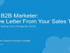 Dear B2B Marketer: A Love Letter From Your Sales Team