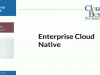 Keynote Presentation: Enterprise Cloud Native Trends