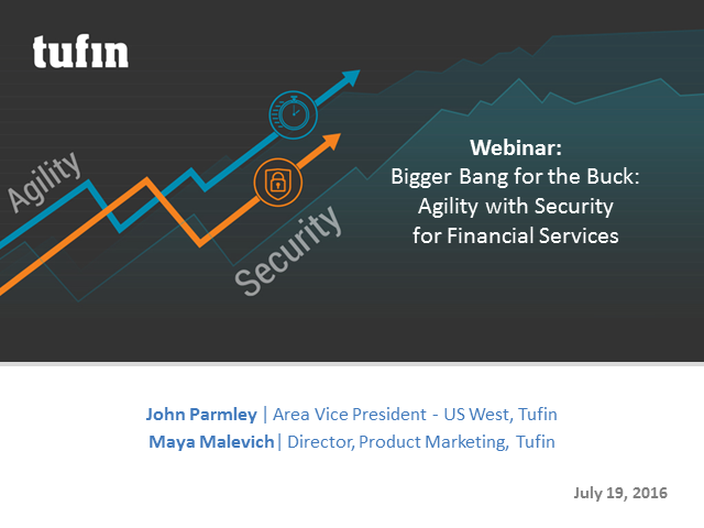 Bigger Bang for the Buck: Agility with Security for Financial Services