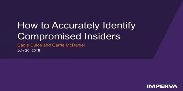 How to Accurately Identify Compromised Insiders