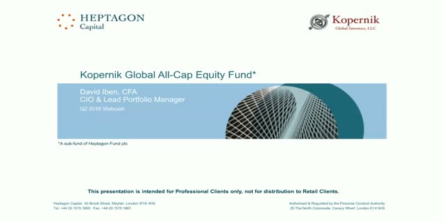 Kopernik Global All-Cap Equity Fund Q2 2016 Webcast