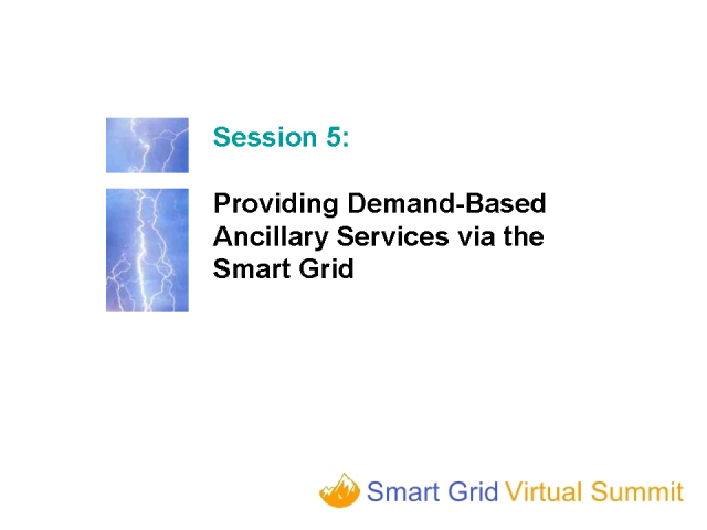 Providing Demand-Based Ancillary Services via the Smart Grid