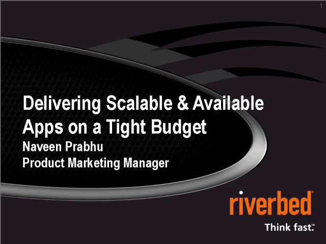 Delivering Scalable & Available Apps on a Tight Budget