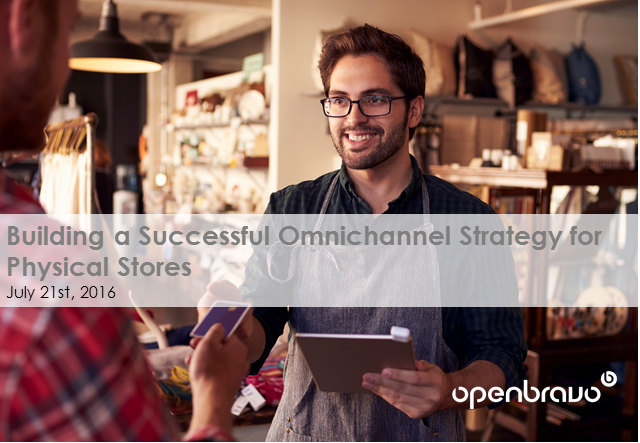 Building a Successful Omnichannel Strategy for Physical Stores