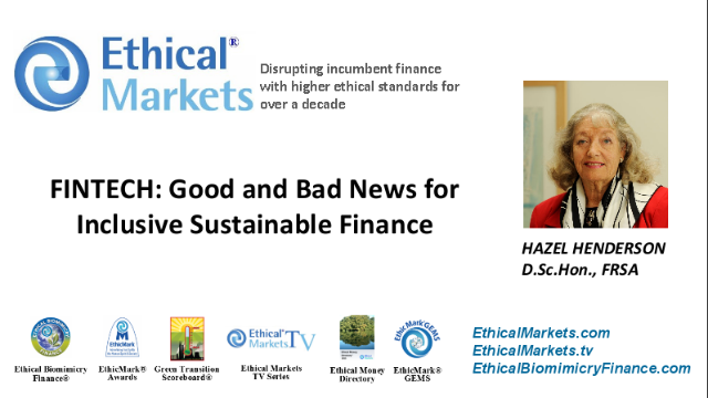 """ FINTECH; GOOD AND BAD NEW FOR SUSTAINABLE FINANCE """