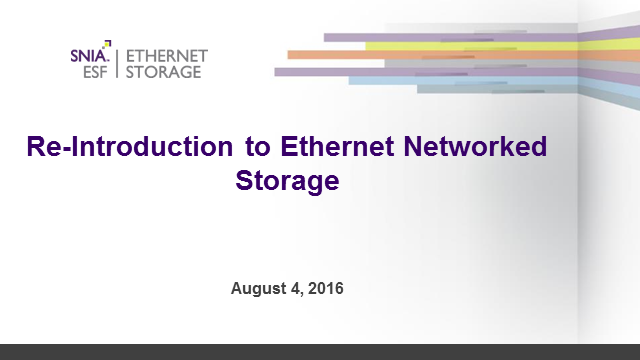 Re-Introducing Ethernet Networked Storage