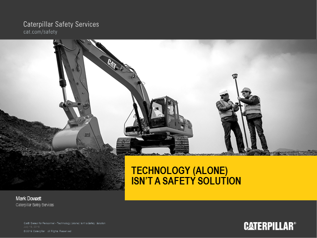 Technology (alone) isn't a Safety Solution