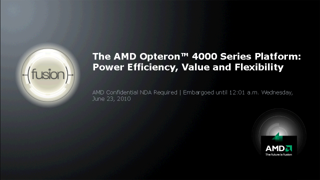 Saving Energy & Money: The New AMD Opteron 4100 Platforms