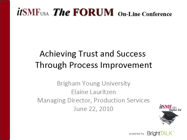 Achieving Trust and Success through Process Improvement