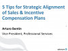 5 Tips for Strategic Alignment of Sales & Incentive Compensation Plans