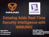 Datadog Adds Real-Time Security Intelligence with IMMUNIO