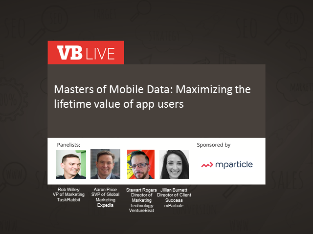 Masters of Mobile Data: Maximizing the Lifetime Value of App Users